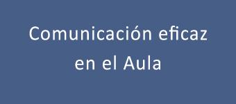 Comunicación eficaz en el aula